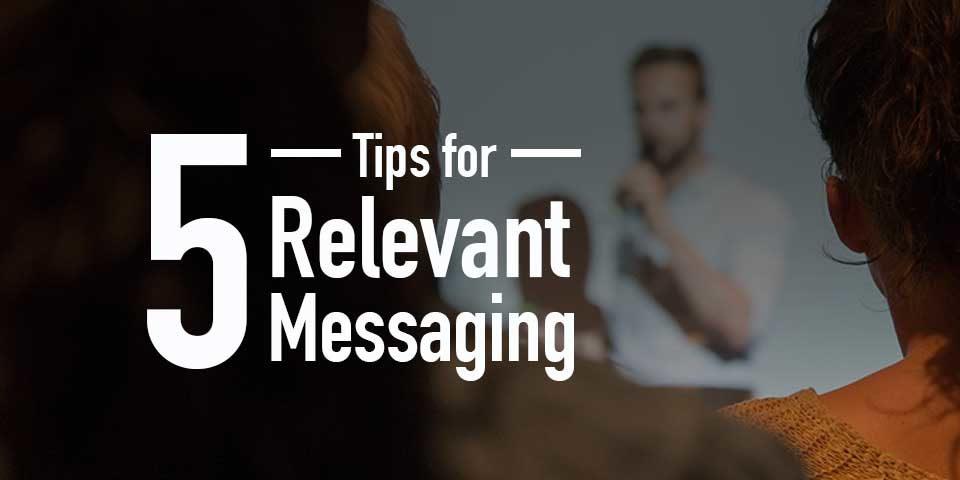 relevant messaging