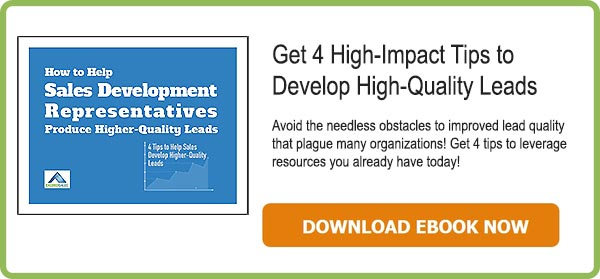 Help Sales Development Representatives Get Higher Quality Leads