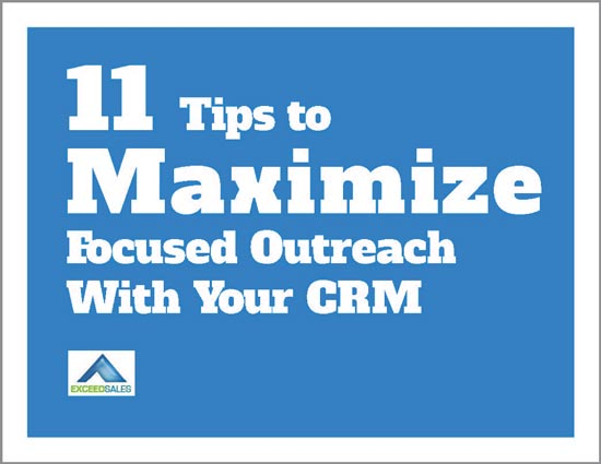 11 tips to maximize focused outreach with your CRM